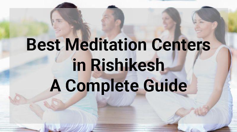 best meditation centers in Rishikesh